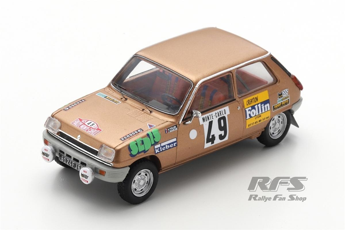 Renault 5 LS - Rallye Monte Carlo 1975Alain Follin / Pierre Bertrand  -  # 491:43 - Spark 6019