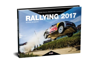 Rallying 2017 - Moving Moments<br />McKlein - Rallye Jahrbuch 2017<br />VORBESTELLUNG - PRE ORDER